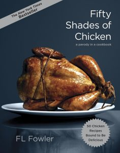 Fifty Shades Of Chicken By F. L. Fowler