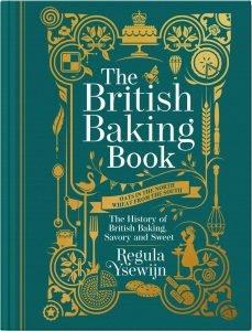 The British Baking Book The History British Cookbook By Regula Ysewjin