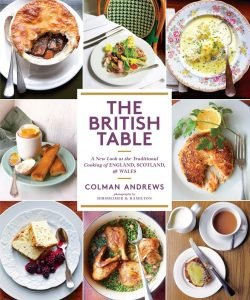 The British Tablea New Look British Cookbook By Colman Andrews