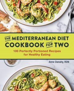 The Mediterranean Diet Cookbook For Two By Anne Danahy