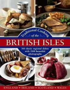 Traditional Cooking Of The British Isles British Cookbook By Annette Yates