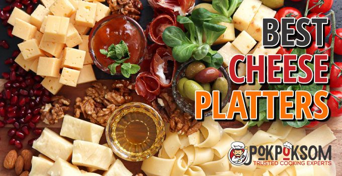 Best Cheese Platters