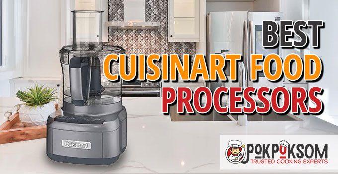 Best Cuisinart Food Processors