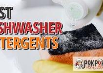 5 Best Dishwasher Detergents (Reviews Updated 2021)