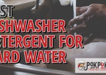 Best Dishwasher Detergents For Hard Water