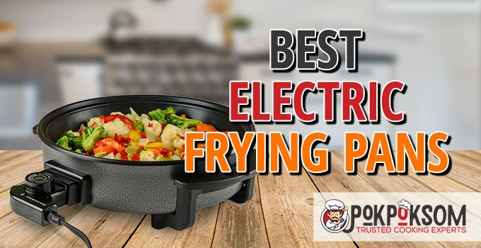 Best Electric Frying Pans