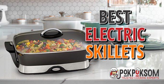 Best Electric Skillets