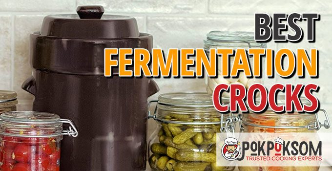 Best Fermentation Crocks