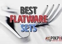 5 Best Flatware Sets (Reviews Updated 2021)