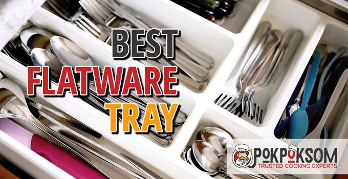 Best Flatware Tray