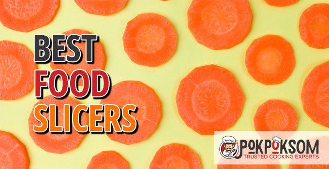 Best Food Slicers