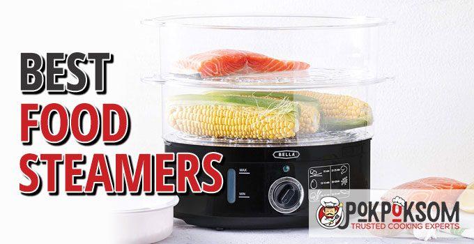 Best Food Steamers