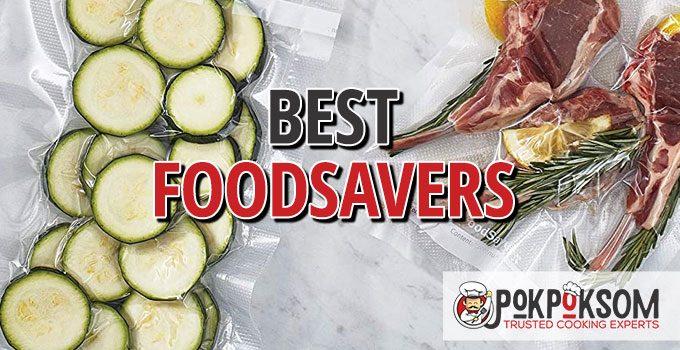 Best Foodsavers