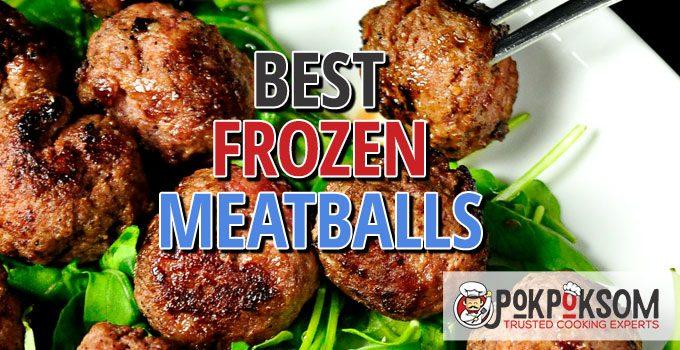 Best Frozen Meatballs