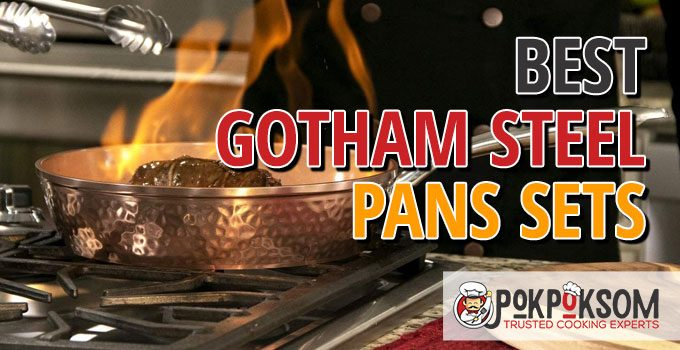 Best Gotham Steel Pans Sets