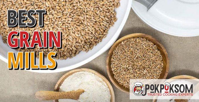 Best Grain Mills