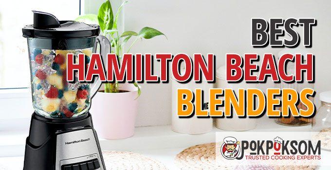 Best Hamilton Beach Blenders