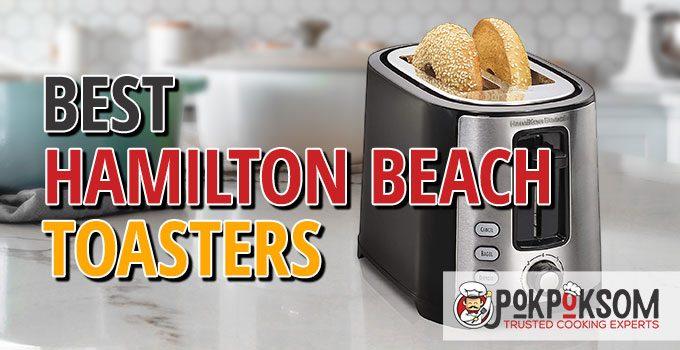Best Hamilton Beach Toasters