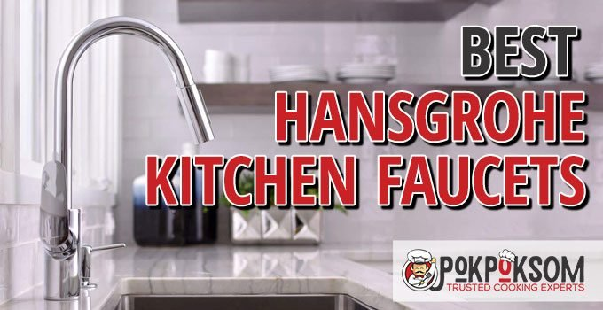 Best Hansgrohe Kitchen Faucets