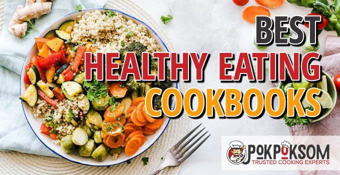 Best Healthy Eating Cookbooks