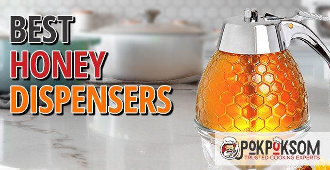 Best Honey Dispensers