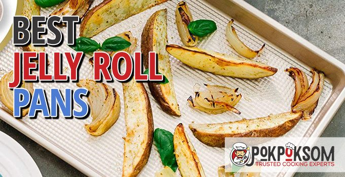 Best Jelly Roll Pans