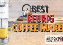 5 Best Keurig Coffee Makers (Reviews Updated 2021)
