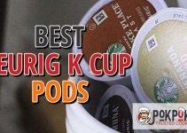 Best Keurig K Cup Pods