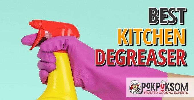 Best Kitchen Degreaser