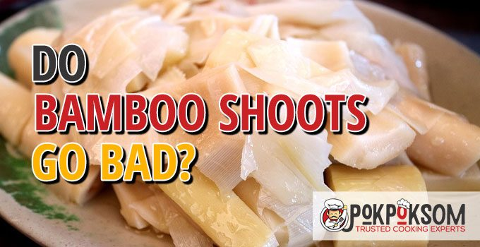 Do Bamboo Shoots Go Bad