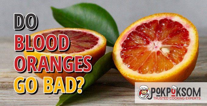Do Blood Oranges Go Bad