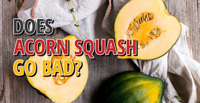 Does Acorn Squash Go Bad