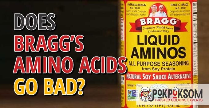 Does Bragg's Amino Acids Go Bad