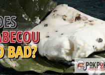Does Cabecou Go Bad?