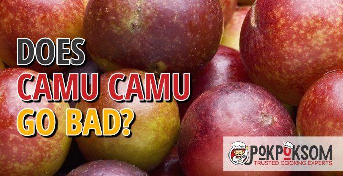Does Camu Camu Go Bad