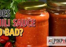 Does Chili Sauce Go Bad
