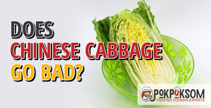 Does Chinese Cabbage Go Bad
