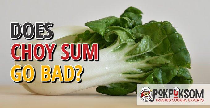 Does Choy Sum Go Bad