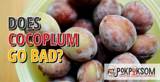 Does Cocoplum Go Bad