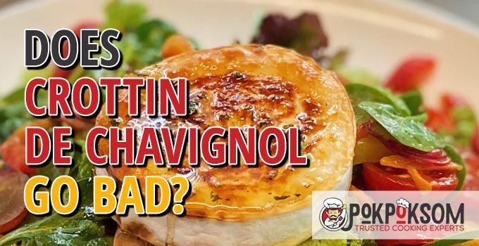 Does Crottin De Chavignol Go Bad
