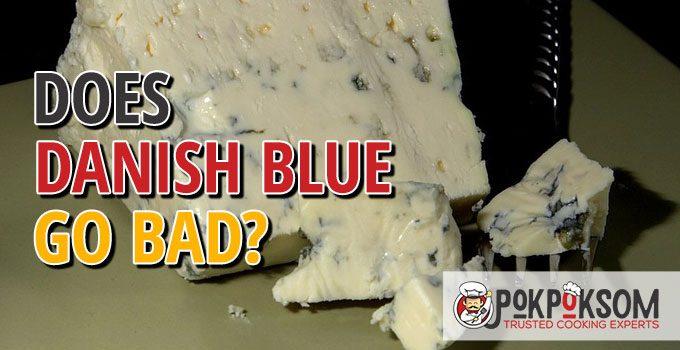 Does Danish Blue Go Bad