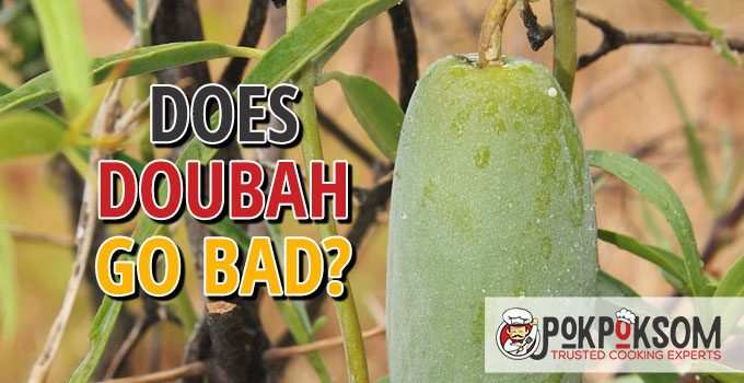 Does Doubah Go Bad