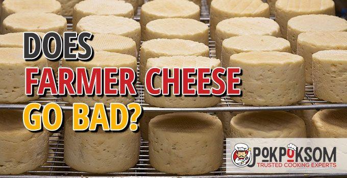 Does Farmer Cheese Go Bad