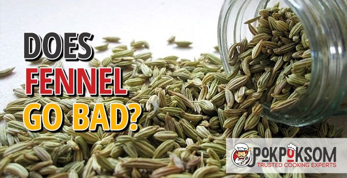 Does Fennel Go Bad