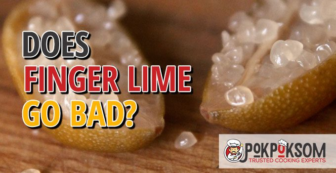 Does Finger Lime Go Bad