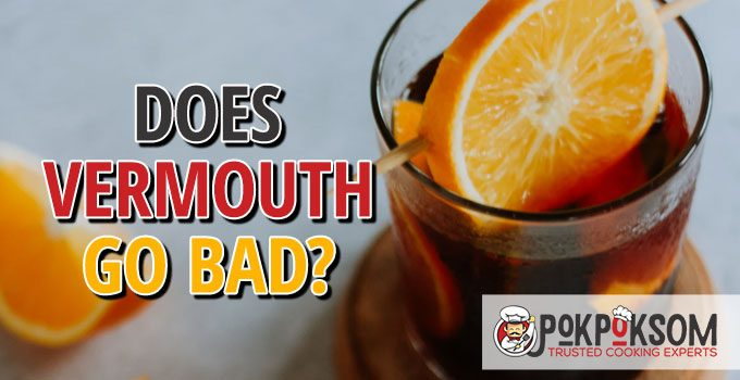 Does Vermouth Go Bad