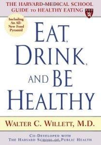 Eat, Drink, & Be Healthy By W.willett