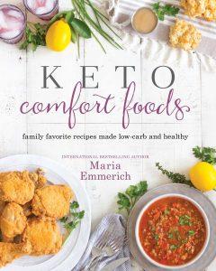 Keto Comfort Foods By M. Emmerich