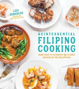 Quintessential Filipino Cooking By Liza Agbanlog