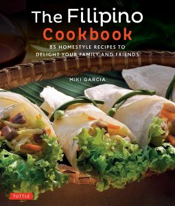 The Filipino Cookbook By Miki Garcia